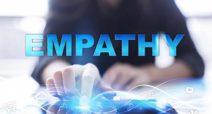 Empathy: An Increasingly Critical Skill to Enhance Customer Experience